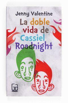DOBLE VIDA DE CASSIEL ROADNIGHT,LA.CRUILLA