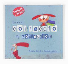 MY COLLECTION / LA MEVA COL·LECCIÓ