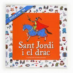 SANT JORDI I EL DRAC. BUSCA I TROBA