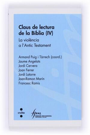 CLAUS DE LECTURA DE LA BÍBLIA (IV): LA VIOLÈNCIA A L'ANTIC TESTAMENT