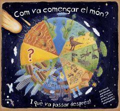 COM VA COMENÇAR EL MÓN