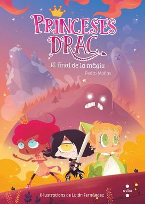 FINAL DE LA MAGIA,EL.PRINCESES DRAGON-010.CRUILLA-INF