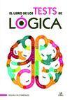 EL LIBRO DE LOS TESTS DE LOGICA