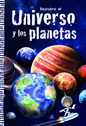 DESCUBRE EL UNIVERSO Y LOS PLANETAS
