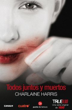 TODOS JUNTOS Y MUERTOS.TRUE BLOOD-07.PDL
