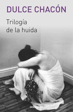 TRILOGIA DE LA HUIDA.DEBOLSILLO