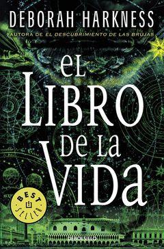 LIBRO DE LA VIDA,EL.EL DESCUBRIMIENTO DE LAS BRUJAS-003.DEBOLSILLO