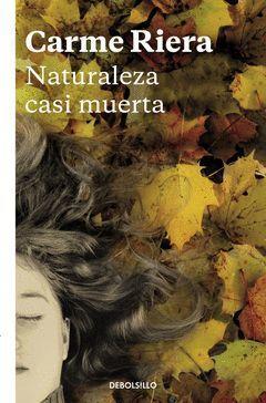 NATURALEZA CASI MUERTA.DEBOLSILLO-1145/5
