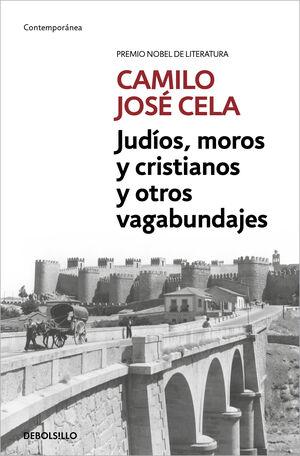 JUDÍOS, MOROS Y CRISTIANOS Y OTROS VAGABUNDAJES