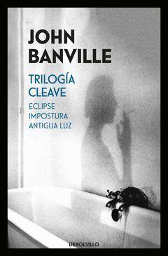 TRILOGIA CLEAVE (ECLIPSE  IMPOSTURA  ANTIGUA LUZ).DEBOLSILLO-OMNIBUS