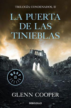 LA PUERTA DE LAS TINIEBLAS (TRILOGIA CONDENADOS 2)