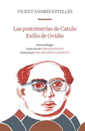 LAS POSTRIMERIAS DE CATULO  EXILIO DE OVIDIO