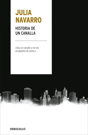 HISTORIA DE UN CANALLA.TAPA DURA