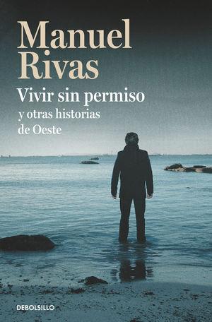 VIVIR SIN PERMISO Y OTRAS HISTORIAS DE OESTE