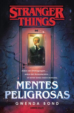 MENTES PELIGROSAS. STRANGER THINGS