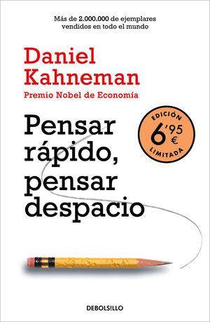 PENSAR RÁPIDO, PENSAR DESPACIO (EDICIÓN LIMITADA A PRECIO ESPECIAL)