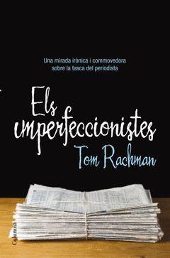 IMPERFECCIONISTES,ELS.COLUMNA-RUST