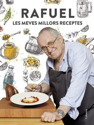 RAFUEL. LES MEVES MILLORS RECEPTES