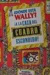 WALLY-6. A LA CAZA DEL CUADRO ESCONDIDO.EDICIONES B