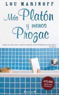 MAS PLATON Y MENOS PROZAC. EDB-DURA