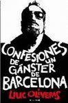 CONFESIONES DE UN GANSTER DE BARCELONA.EDICIONES B-RUST