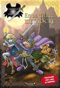 CRONICAS DE PAFMAN EN LA TIERRA MEDIOCRE.EDICIONES B-COMIC