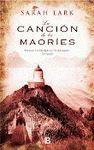 LA CANCION DE LOS MAORIES (TRILOGIA DE LA NUBE BLANCA 2)