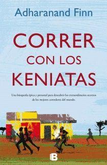 CORRER CON LOS KENIATAS.ED B-NO FICCION-RUST