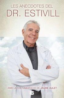 ANÈCDOTES DEL DR. ESTIVILL,LES. EDB-DURA
