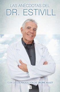 ANÉCDOTAS DEL DOCTOR ESTIVILL,LAS. EDB-DURA