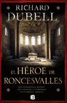 HEROE DE RONCESVALLES,EL. EDB-DURA