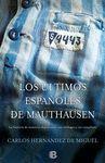 ULTIMOS ESPAÑOLES DE MAUTHAUSEN,LOS.EDB-DURA