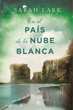 EN EL PAÍS DE LA NUBE BLANCA.SAGA NEOZELANDESA-001.EDB-DURA