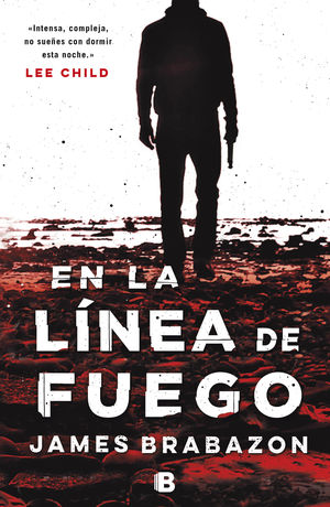 EN LA LINEA DE FUEGO
