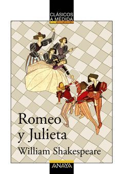 ROMEO Y JULIETA.CLASICOS A MEDIDA.ANAYA