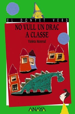 NO VULL UN DRAC A CLASSE.CAT.DV-16-INF