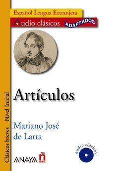 ARTÍCULOS (LARRA).ELE.CLASICOS BREVES-ANAYA