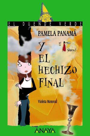 PAMELA PANAMÁ Y EL HECHIZO FINAL.DUENDE VERDE-162-INF