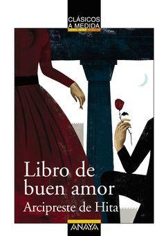 LIBRO DE BUEN AMOR.CLASICOS A MEDIDA.ANAYA