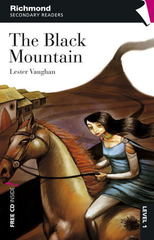RICHMOND SECONDARY READERS THE BLACK MOUNTAIN LEVEL 1