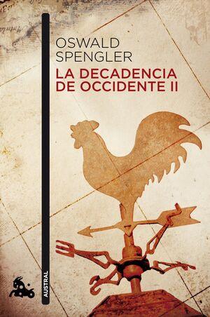 DECADENCIA DE OCCIDENTE II,LA. AUSTRAL-446