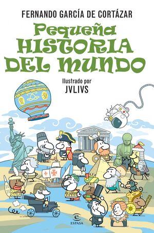 PEQUEÑA HISTORIA DEL MUNDO. ESPASA-BOLS