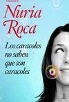 CARACOLES NO SABEN QUE SON CARACOLES,LOS.ESPASA-RUST
