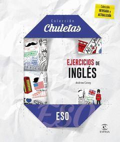 INGLES EJERCICIOS PARA LA ESO.CHULETAS.ED16.ESPASA
