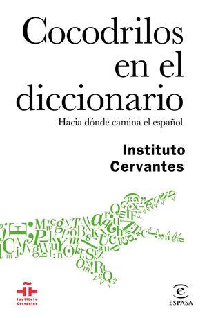 COCODRILOS EN EL DICCIONARIO.ESPASA-RUST