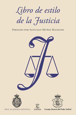 LIBRO DE ESTILO DE LA JUSTICIA.ESPASA-RUST