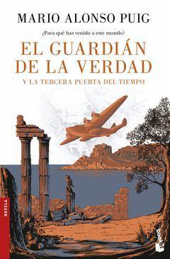 EL GUARDIÁN DE LA VERDAD Y LA TERCERA PUERTA DEL TIEMPO.BOOKET-2723