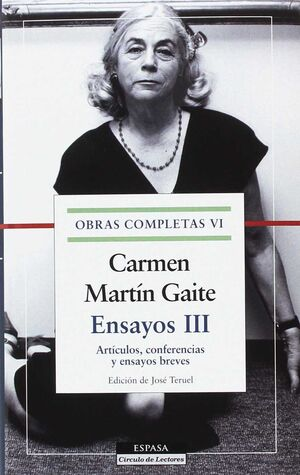 ENSAYOS III. ARTICULOS, CONFERENCIAS Y ENSAYOS BRE