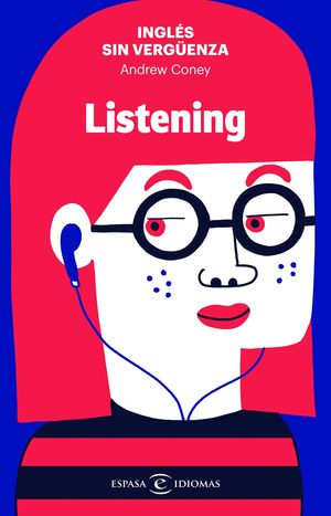 LISTENING.INGLES SIN VERGUENZA.ESPASA-RUST