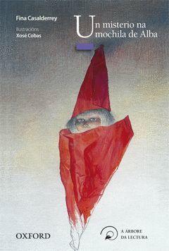(G).UN MISTERIO MOCHILA DE ALBA (+10ANOS) (ABORE LECTURA)